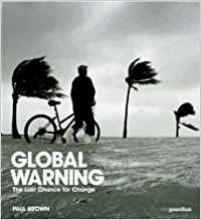 Global Warning: The Last Chance for Change book cover